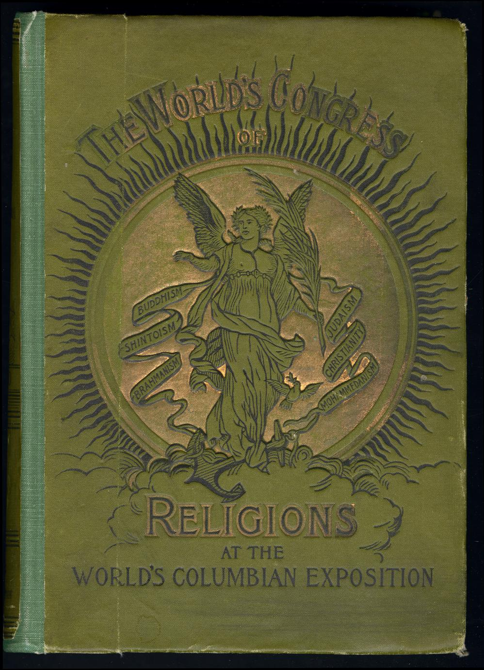 The World's Congress of Religions : the addresses and papers delivered before the Parliament (1 of 2)