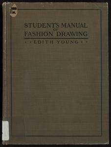 Student's manual of fashion drawing : thirty lessons with conventional charts