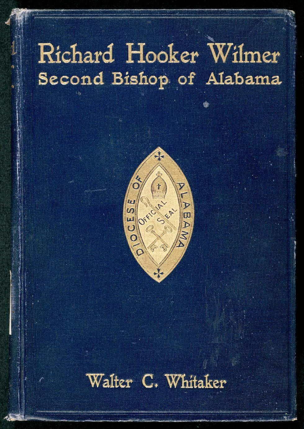 Richard Hooker Wilmer, second bishop of Alabama (1 of 2)