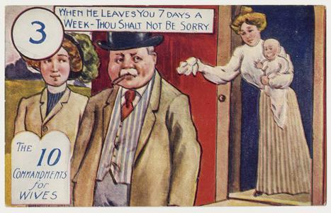 'When he leaves you 7 days a week' postcard