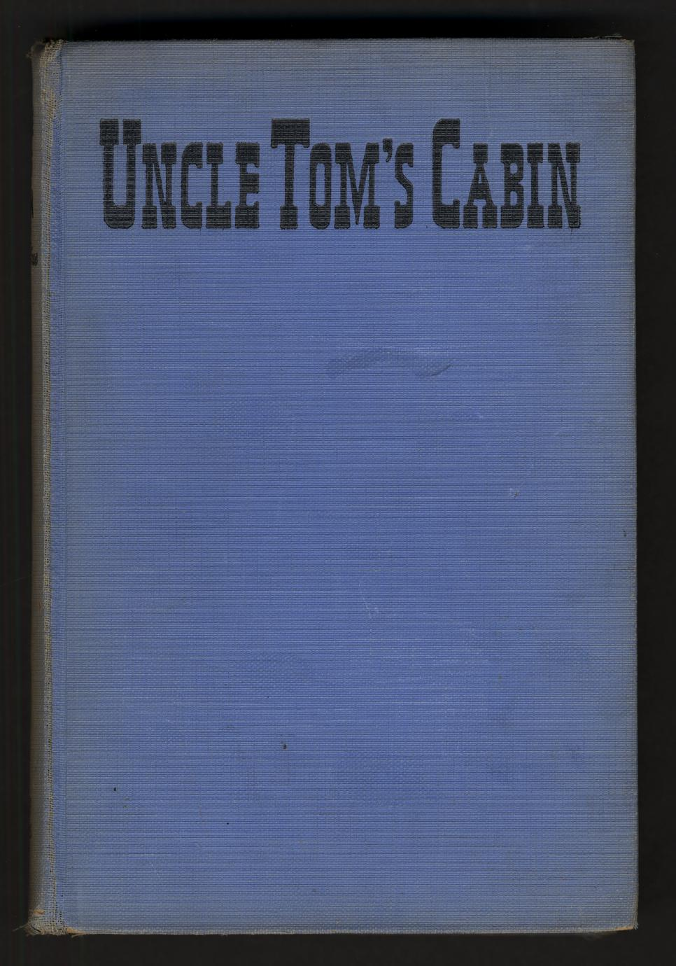 Uncle Tom's cabin : or, Life among the lowly (1 of 3)