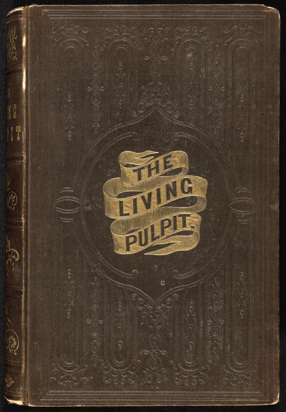 The living pulpit ; or, Eighteen sermons by eminent living divines of the Presbyterian Church (1 of 2)