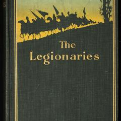 The legionaries : a story of the great raid