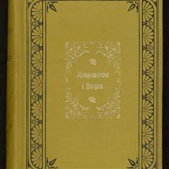 Kongemordet i Bergen, eller Borgerkrigens rædsler, historisk-romantisk skildring, af Rollo