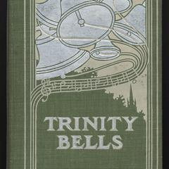 Trinity bells : a tale of old New York