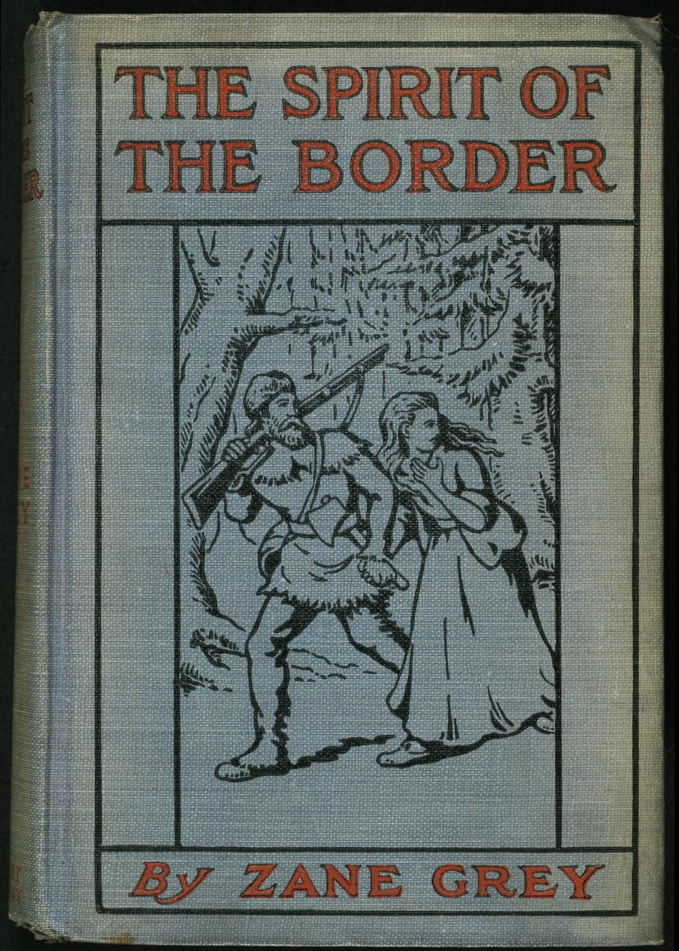 The spirit of the border : a romance of the early settlers in the Ohio Valley (1 of 2)