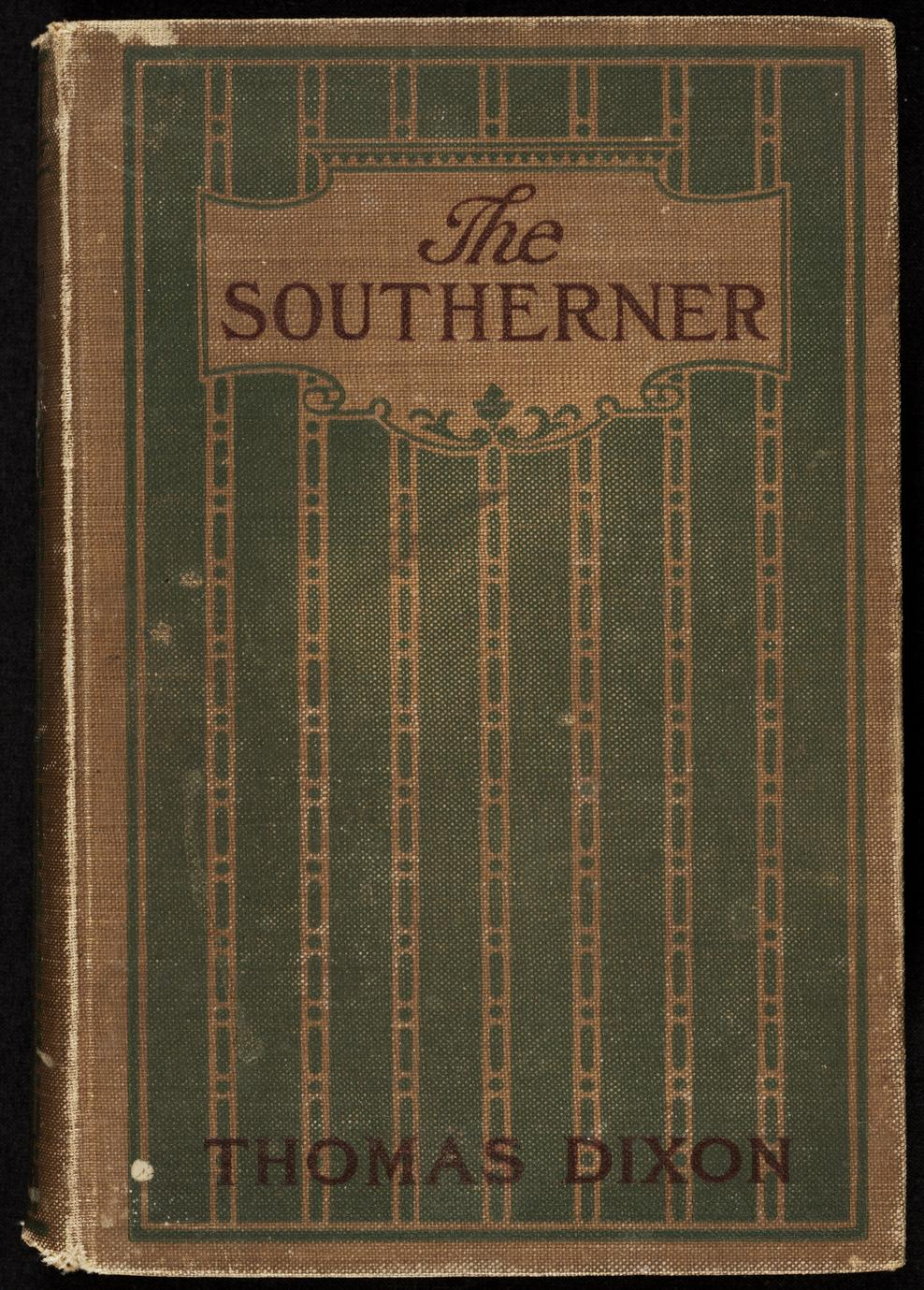 The southerner : a romance of the real Lincoln (1 of 2)