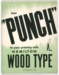 "Add ""punch"" to your printing with Hamilton wood type"