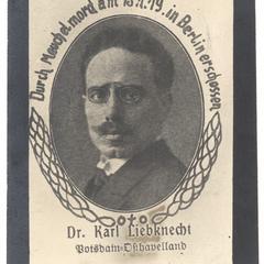 Dr. Karl Liebknecht. Durch Meuchelmord am 15.1.19 in Berlin erschossen