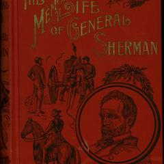 The memorial life of General William Tecumseh Sherman