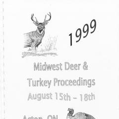 [Proceedings of the Midwest Deer and Turkey Study Group Annual Meeting, 1999]