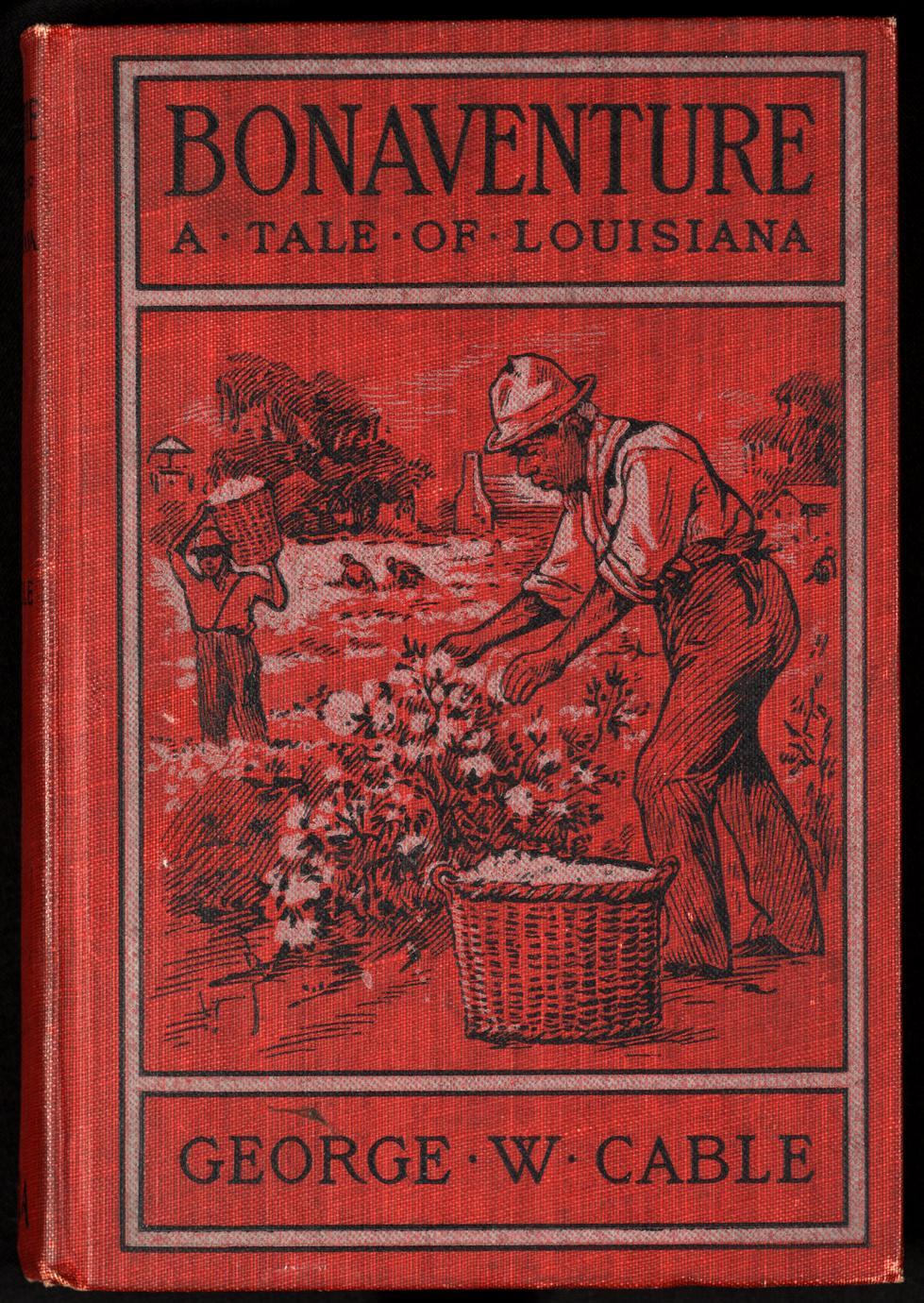 Bonaventure : a prose pastoral of Acadian Louisiana (1 of 2)