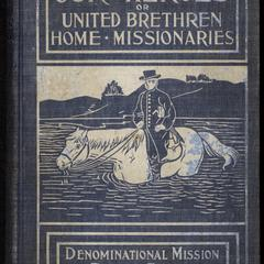 Our heroes ; or, United brethren home missionaries