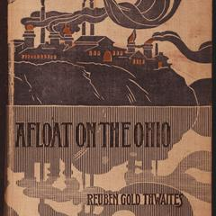 Afloat on the Ohio : an historical pilgrimage of a thousand miles in a skiff, from Redstone to Cairo