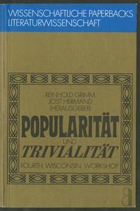 Popularität und Trivialität : fourth Wisconsin Workshop