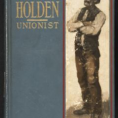 John Holden, unionist : a romance of the days of Forrest's ride with Emma Sanson