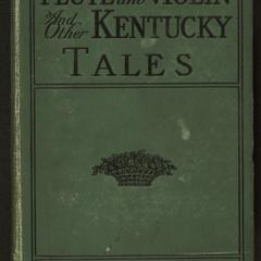 Flute and violin : and other Kentucky tales and romances