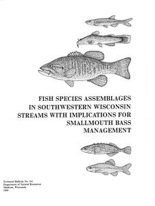 Fish species assemblages in southwestern Wisconsin streams with implications for smallmouth bass management