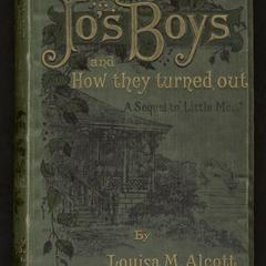 "Jo's boys, and how they turned out : a sequel to ""Little men"""