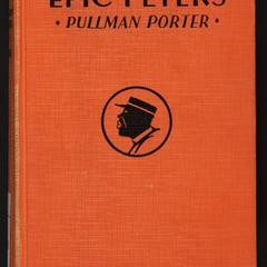 Epic Peters, Pullman porter