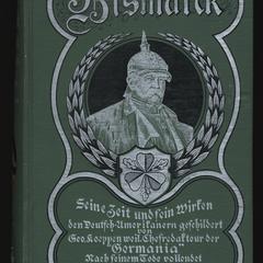 Bismarck : seine Zeit und sein Wirken