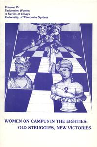 Women on campus in the eighties : old struggles, new victories