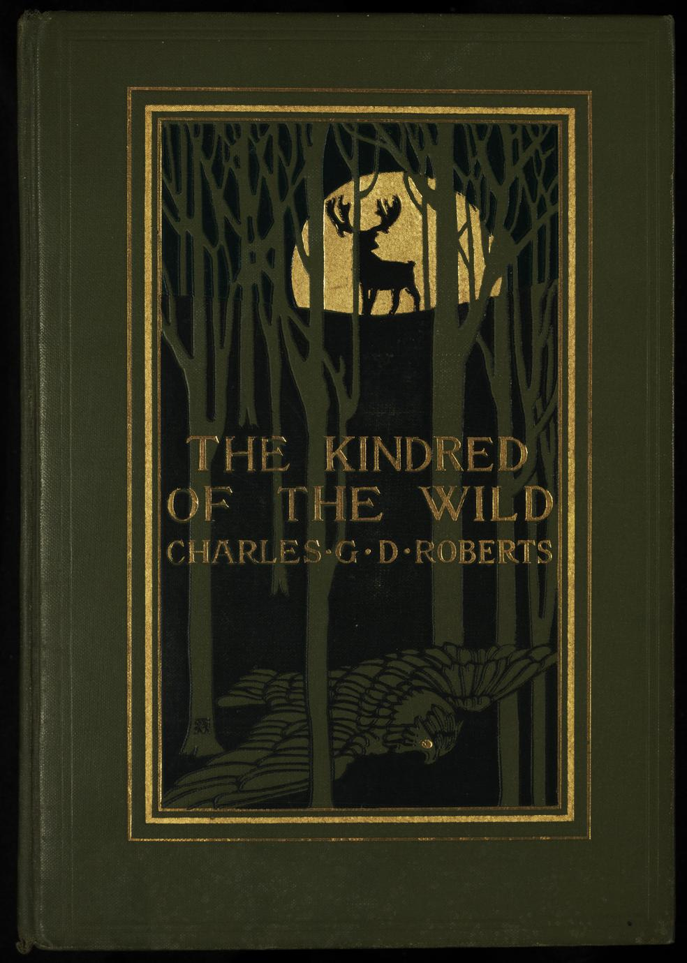 The kindred of the wild : a book of animal life (1 of 3)