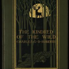The kindred of the wild : a book of animal life