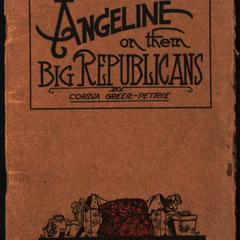 "Angeline on ""Them big Republicans"""