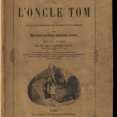 La case de l'Oncle Tom : ou tableaux de l'esclavage dans les Etats-Unis d'Amérique