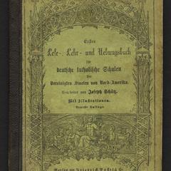 Erstes Lese-, Lehr- und Uebungesbuch für deutsche katholische Schulen