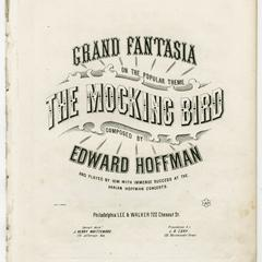 "Grand fantasia on the popular theme, ""The mocking bird"""