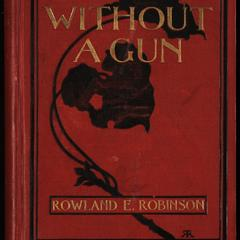 Hunting without a gun : and other papers