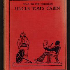 Uncle Tom's cabin : told to the children