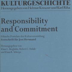 Responsibility and commitment : ethische Postulate der Kulturvermittlung : Festschrift für Jost Hermand