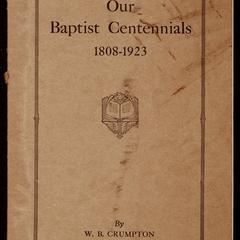 Our Baptist centennials, 1808-1923