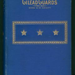 The Gilead guards : a story of war-times in a New England town