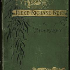 Judge Richard Reid : a biography