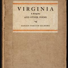 Virginia; a tragedy, and other poems