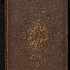 The battle of freedom : including seven letters on religious liberty, addressed to Bishop Spalding