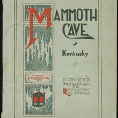 Hovey's hand-book of the Mammoth Cave of Kentucky : a practical guide to the regulation routes