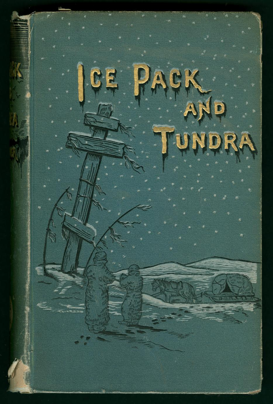 Ice-pack and tundra : an account of the search for the Jeannette and a sledge journey through Siberia (1 of 2)