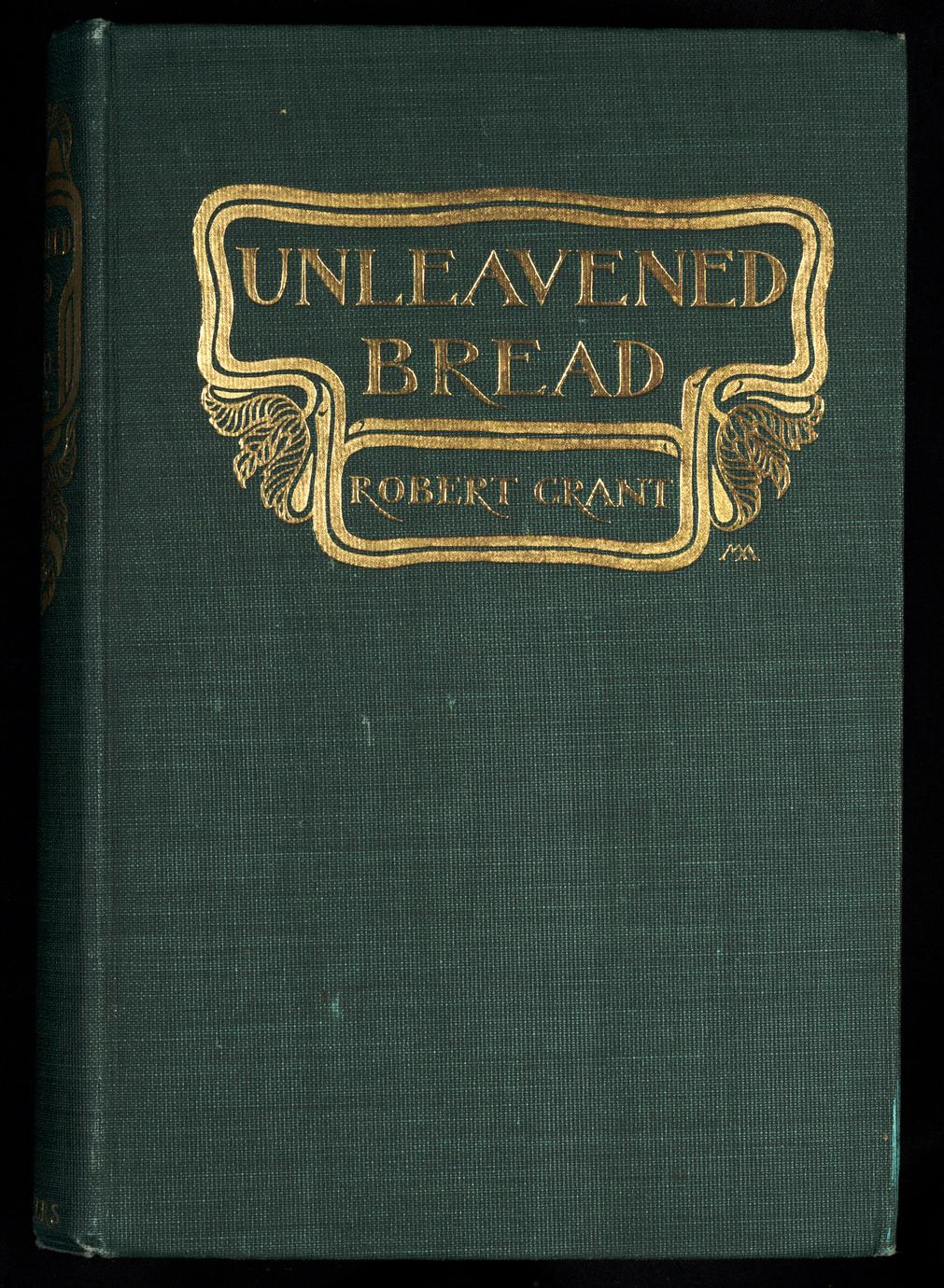 Unleavened bread : a novel (1 of 3)