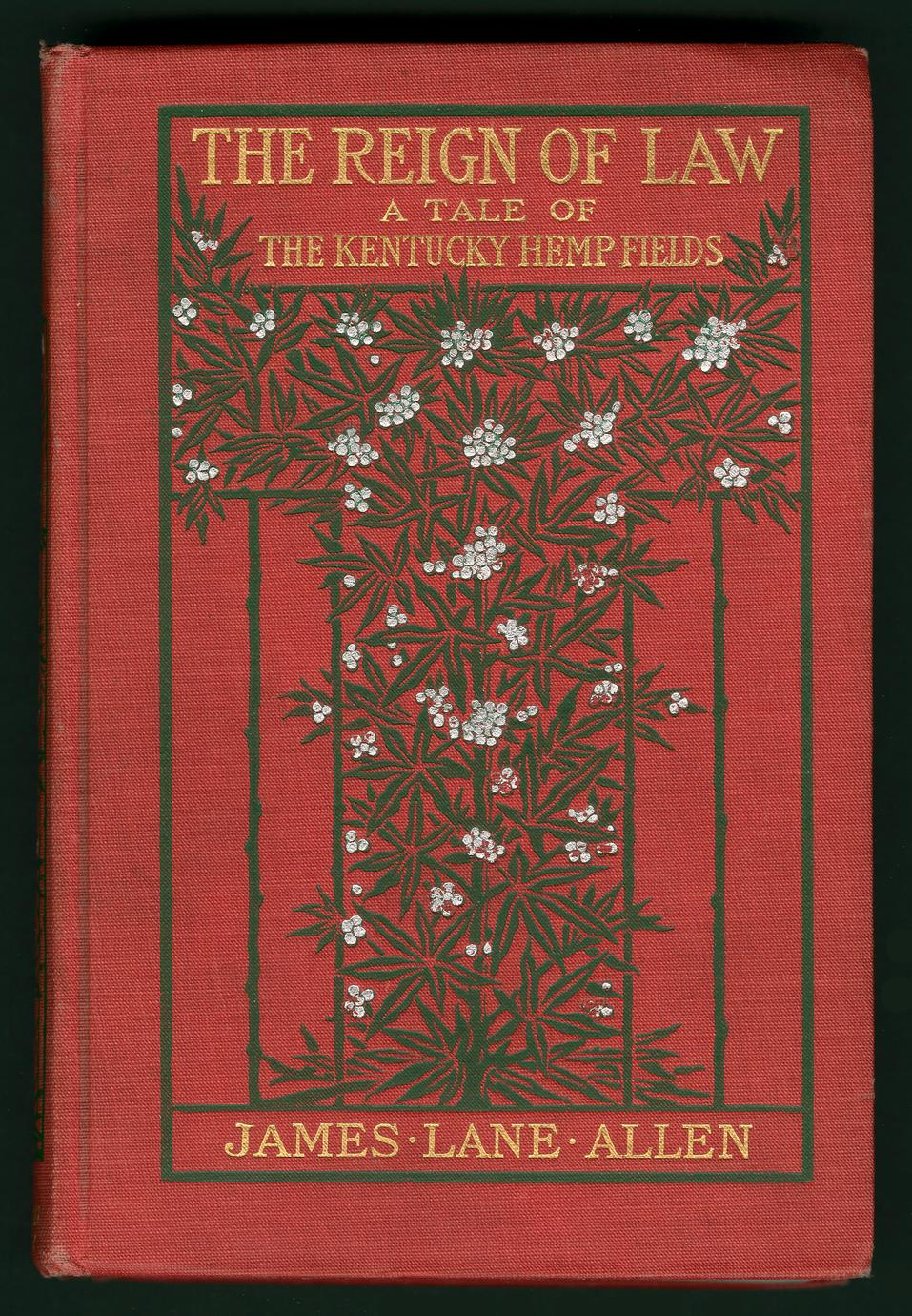 The reign of law : a tale of the Kentucky hemp fields (1 of 2)
