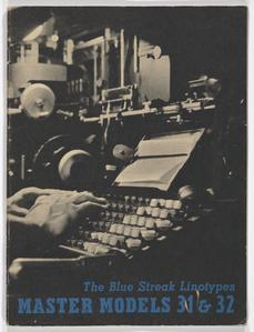The Blue Streak Linotypes : master models 31 & 32