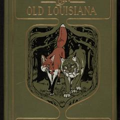 Plantation stories of old Louisiana : told by Uncle Jason