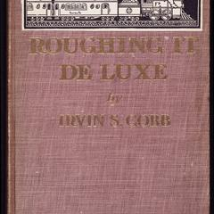 Roughing it de luxe