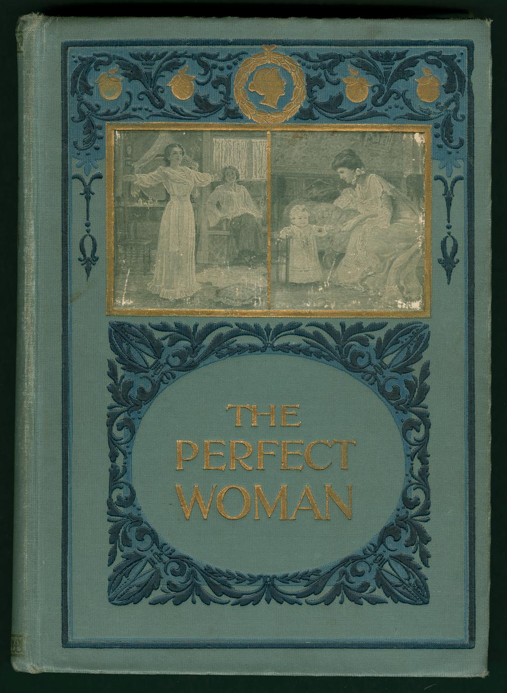Perfect womanhood for maidens--wives--mothers (1 of 3)