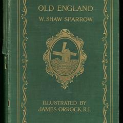 Old England : her story mirrored in her scenes