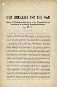 Our libraries and the war : report of preliminary committee to the American Library Association, at its annual meeting at Louisville, June 22, 1917